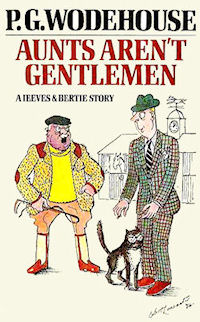 The cover of the first edition of P G Wodehouse's book 'Aunts Aren't Gentlemen