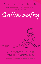 The cover of Michael Quinion's book 'Gallimaufry'