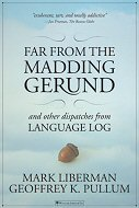 The cover of Far From the Madding Gerund by Mark Liberman and Geoffrey K Pullum