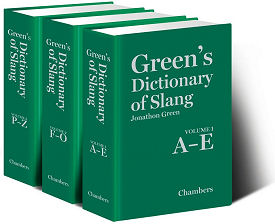 The three volumes of Green's Dictionary of Slang