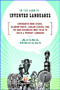 The cover of 'In the Land of Invented Languages'