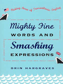 The cover of Mighty Fine Words and Smashing Expressions